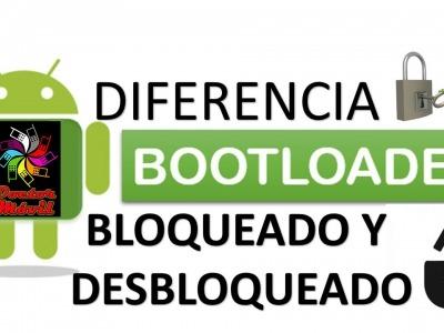 BOOTLOADER BLOQUEADO O DESBLOQUEADO, ETERNO DILEMA
